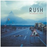 Working Men ( Live) Lyrics Rush