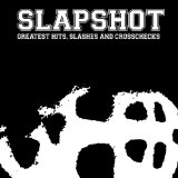 Greatest Hits, Slashes And Crosschecks Lyrics Slapshot