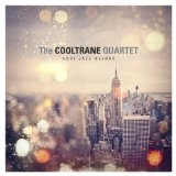 Cool Jazz Blends Lyrics The Cooltrane Quartet