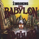 From Babylon To Timbuk2 Lyrics Timbo King
