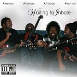 Waiting To Inhale Lyrics Afroman