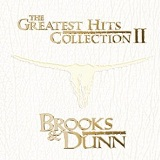 Greatest Hits Collection 2 Lyrics Brooks & Dunn