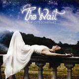 The Wait (EP) Lyrics Charlotte Sometimes