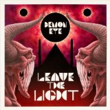 Leave the Light Lyrics Demon Eye