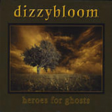 Heroes for Ghosts (EP) Lyrics Dizzybloom