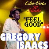 Feel Good Lyrics Gregory Isaacs