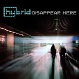 Disappear Here Lyrics Hybrid