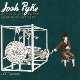 But For All These Shrinking Hearts Lyrics Josh Pyke