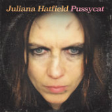 Pussycat Lyrics Juliana Hatfield