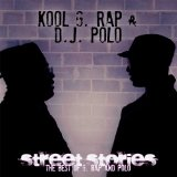 Street Stories [The Best Of G. Rap And Polo] Lyrics Kool G Rap And DJ Polo