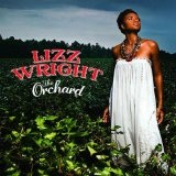 The Orchard Lyrics Lizz Wright