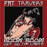 Boom Boom out Go the Lights Lyrics Pat Travers