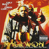 Only Built 4 Cuban Linx... Lyrics Raekwon