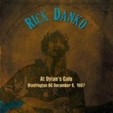 Live At Dylan's Cafe, Washington D.C., December 1987 Lyrics Rick Danko