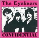 Confidential Lyrics The Eyeliners