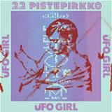 UFO Girl (Single) Lyrics 22-Pistepirkko