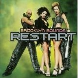 Restart  Lyrics Brooklyn Bounce