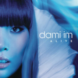 Alive (Single) Lyrics Dami Im