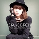 The Velveteen Age Lyrics Diane Birch