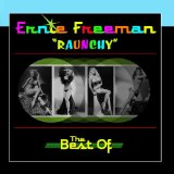 Raunchy (The Best Of Ernie Freeman) Lyrics Ernie Freeman