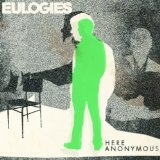Here Anonymous Lyrics Eulogies