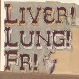 Liver! Lung! FR! Lyrics Frightened Rabbit