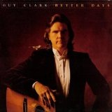 Better Days Lyrics Guy Clark