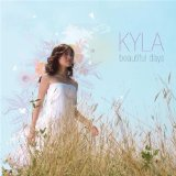 Beautiful Days Lyrics Kyla
