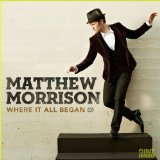 Where It All Began Lyrics Matthew Morrison