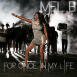 For Once In My Life (Single) Lyrics Mel B