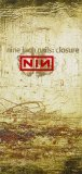 Closure (2 Video Set) Lyrics Nine Inch Nails
