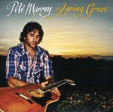 Saving Grace Lyrics Pete Murray