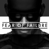 Fear of Failure Lyrics Shamar Forte