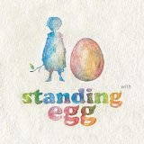 With Lyrics Standing Egg