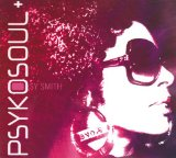 Psykosoul Plus Lyrics Sy Smith
