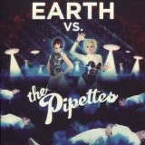 Earth Vs. The Pipettes Lyrics The Pipettes
