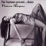 The Neptunes present... clones Lyrics Vanessa Marquez