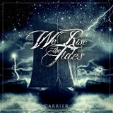 Carrier (EP) Lyrics We Rise The Tides