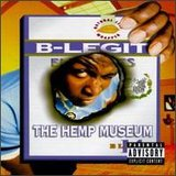 The Hemp Museum Lyrics B-Legit