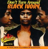 Miscellaneous Lyrics Black Ivory