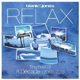 Relax Lyrics Blank & Jones