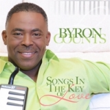 Songs in the Key of Love Lyrics Byron Counts