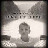 Long Ride Home Lyrics Darrell Scott