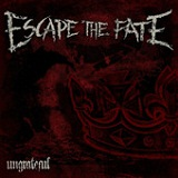 Ungrateful (Single) Lyrics Escape The Fate