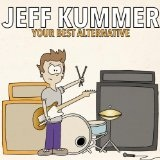 Your Best Alternative Lyrics Jeff Kummer