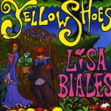 Yellow Shoes Lyrics Lisa Biales