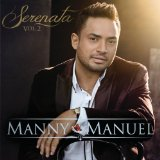 Serenata, Vol. 2 Lyrics Manny Manuel
