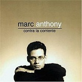 Contra La Corriente Lyrics Marc Anthony