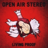 Living Proof Lyrics Open Air Stereo