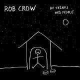 He Thinks He's People Lyrics Rob Crow